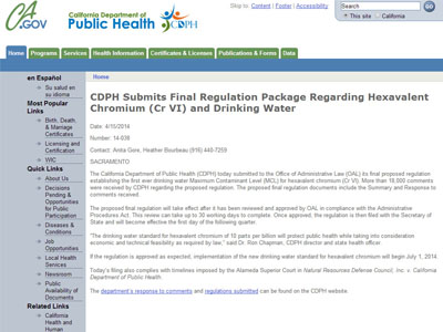 CA Department of Public Health submitted final proposed Cr6 MCL to the CA Office of Administrative Law on April 15, 2014. Cr6 MCL expected to be approved by July 1, 2014.