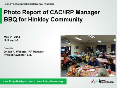 The Community Advisory Committee (CAC) and the IRP Manager hosted a Community BBQ on May 31, 2014 at the Community Center